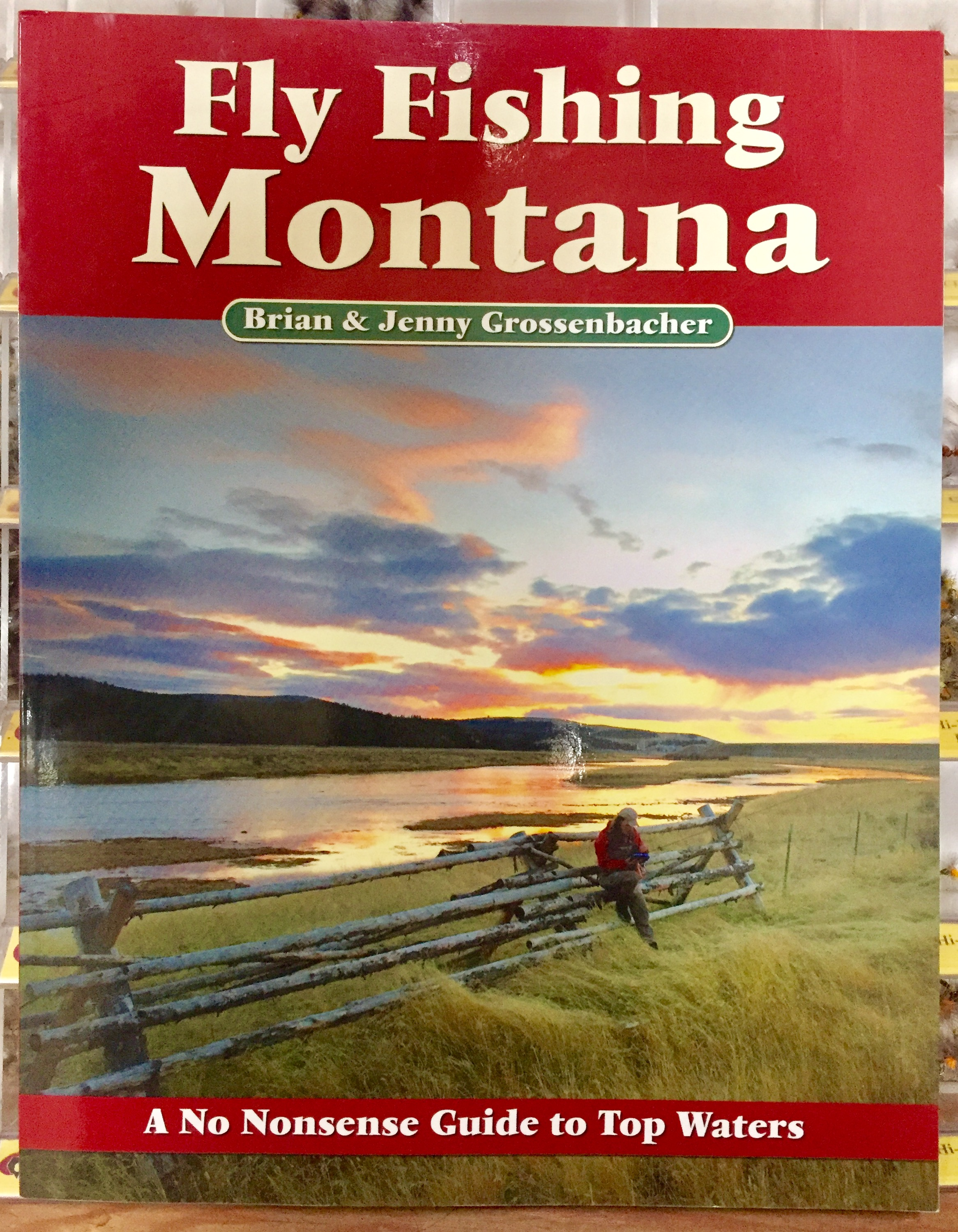 Fly fishing montana a no nonsense guide by brian and jenny for Fly fishing book